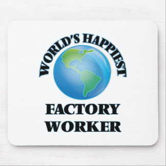 World's Happiest Factory Worker Mouse Pad