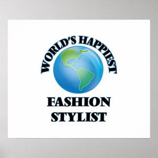 World's Happiest Fashion Stylist Poster