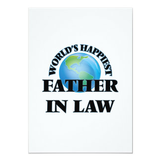World's Happiest Father-in-Law 5x7 Paper Invitation Card