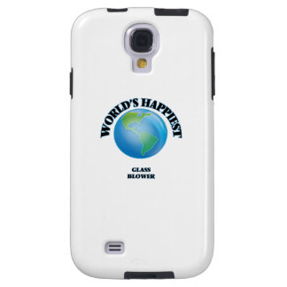 World's Happiest Glass Blower Galaxy S4 Case