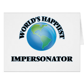 World's Happiest Impersonator Large Greeting Card
