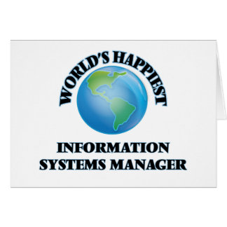 World's Happiest Information Systems Manager Stationery Note Card