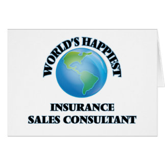 World's Happiest Insurance Sales Consultant Note Card