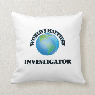 World's Happiest Investigator Throw Pillow