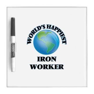 World's Happiest Iron Worker Dry-Erase Whiteboard
