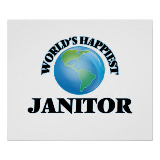 World's Happiest Janitor Poster