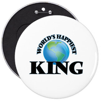 World's Happiest King 6 Inch Round Button