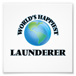 World's Happiest Launderer Photo Print