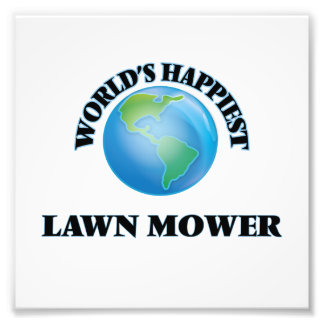 World's Happiest Lawn Mower Photo Print