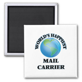 World's Happiest Mail Carrier 2 Inch Square Magnet