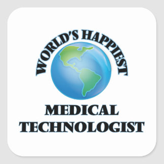 World's Happiest Medical Technologist Square Sticker
