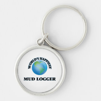 World's Happiest Mud Logger Silver-Colored Round Keychain