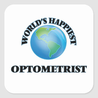 World's Happiest Optometrist Square Sticker