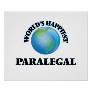 World's Happiest Paralegal Poster