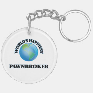 World's Happiest Pawnbroker Double-Sided Round Acrylic Keychain