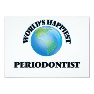 """World's Happiest Periodontist 5"""" X 7"""" Invitation Card"""