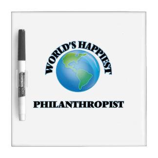 World's Happiest Philanthropist Dry Erase Whiteboards