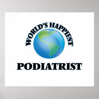 World's Happiest Podiatrist Poster