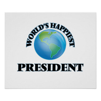 World's Happiest President Poster