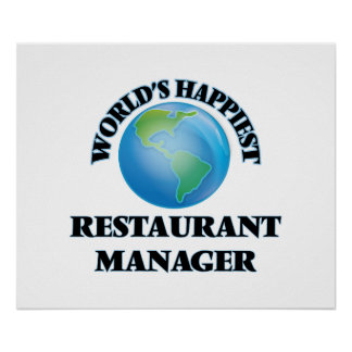 World's Happiest Restaurant Manager Poster
