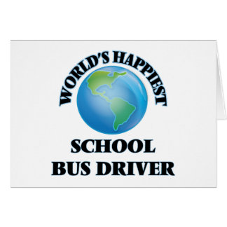 World's Happiest School Bus Driver Note Card