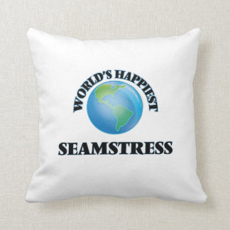 World's Happiest Seamstress Throw Pillows