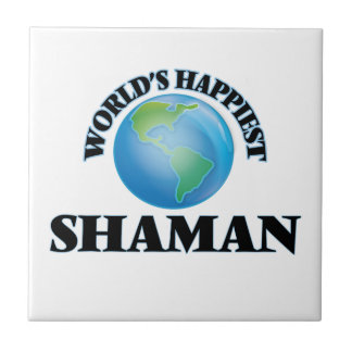 World's Happiest Shaman Small Square Tile