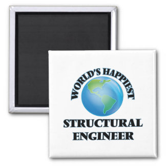 World's Happiest Structural Engineer 2 Inch Square Magnet
