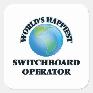 World's Happiest Switchboard Operator Square Sticker