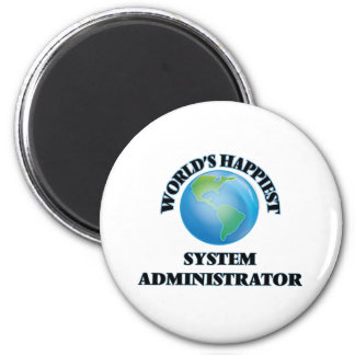 World's Happiest System Administrator 2 Inch Round Magnet