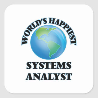 World's Happiest Systems Analyst Square Sticker