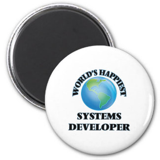 World's Happiest Systems Developer 2 Inch Round Magnet