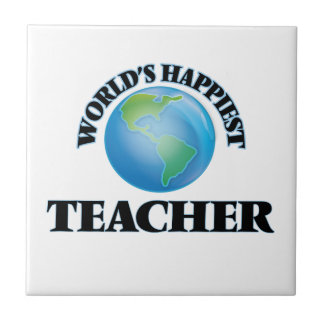 World's Happiest Teacher Small Square Tile