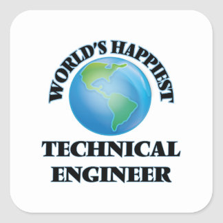 World's Happiest Technical Engineer Square Sticker