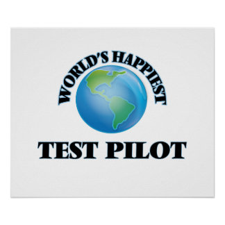 World's Happiest Test Pilot Poster
