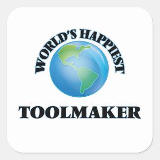 World's Happiest Toolmaker Square Sticker