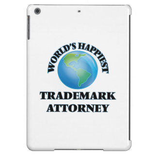 World's Happiest Trademark Attorney Case For iPad Air