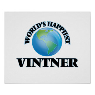World's Happiest Vintner Poster