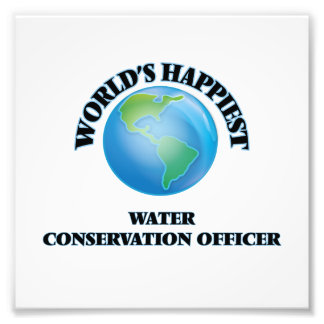 World's Happiest Water Conservation Officer Photo Print
