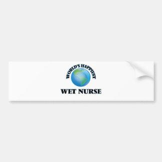 World's Happiest Wet Nurse Bumper Sticker