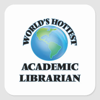 World's Hottest Academic Librarian Stickers