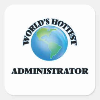 World's Hottest Administrator Square Sticker