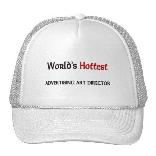 Worlds Hottest Advertising Art Director Trucker Hat