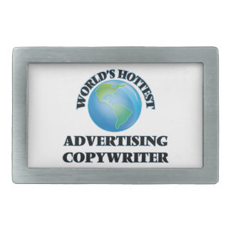 World's Hottest Advertising Copywriter Rectangular Belt Buckle