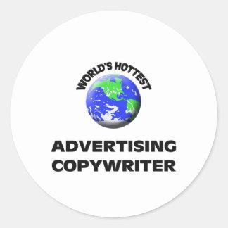 World's Hottest Advertising Copywriter Round Stickers