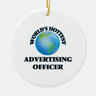 World's Hottest Advertising Officer Christmas Tree Ornament