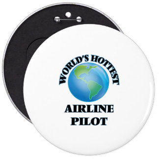 World's Hottest Airline Pilot Pinback Buttons