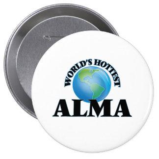 World's Hottest Alma 4 Inch Round Button