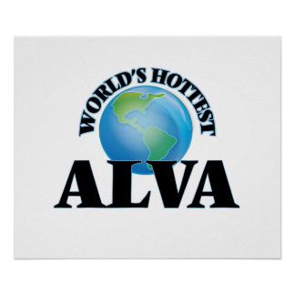 World's Hottest Alva Posters
