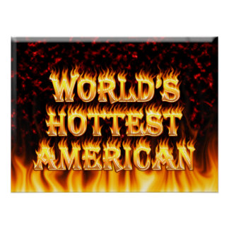 World's Hottest American fire and flames red marbl Posters